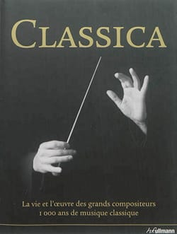 Classica : La vie et l'oeuvre des grands compositeurs - laflutedepan.com