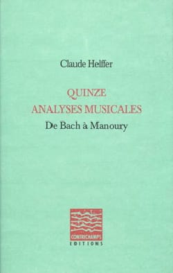 Claude HELFFER - Fifteen musical analyzes, from Bach to Manoury - Book - di-arezzo.co.uk