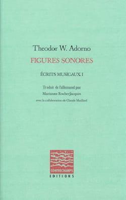 Figures sonores Theodor ADORNO Livre Les Sciences - laflutedepan