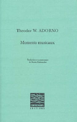 Moments musicaux Theodor ADORNO Livre Les Sciences - laflutedepan
