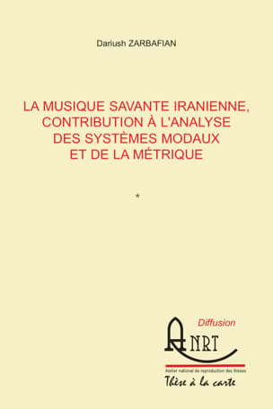 La musique savante iranienne Dariush ZARBAFIAN Livre laflutedepan