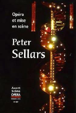 Avant Scène Opéra n°287 : Opéra et mise en scène, Peter Sellars - laflutedepan.com