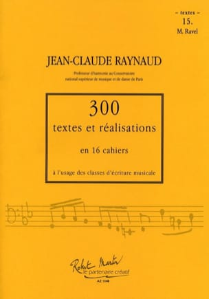 Jean-Claude RAYNAUD - 300 textes et réalisations : Cahier 15 (textes) Ravel - Livre - di-arezzo.fr