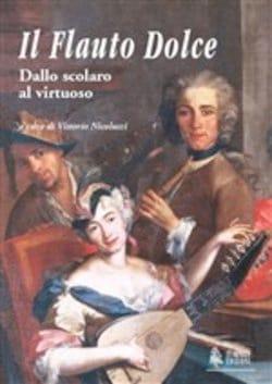 Il Flauto Dolce. Dallo scolaro al virtuoso - laflutedepan.com