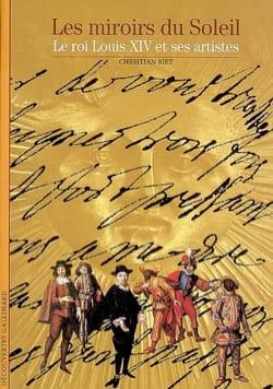 Les miroirs du Soleil : le roi Louis XIV et ses artistes laflutedepan