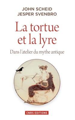La tortue et la lyre : dans l'atelier du mythe antique - laflutedepan.com