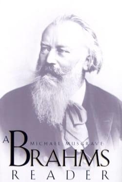 A Brahms Reader Michael MUSGRAVE Livre Les Hommes - laflutedepan
