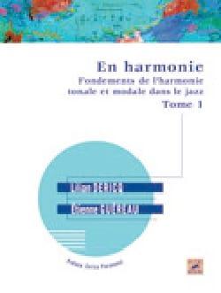 Lilian DERICQ - En harmonie : fondements de l'harmonie tonale et modale dans le jazz VOL 1 - Livre - di-arezzo.fr
