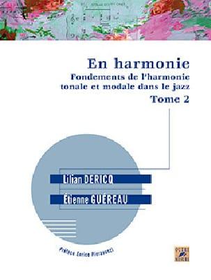Lilian DERICQ - En harmonie : fondements de l'harmonie tonale et modale dans le jazz VOL 2 - Livre - di-arezzo.fr