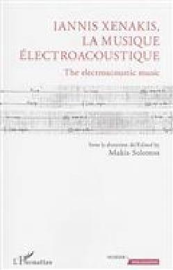 Iannis Xenakis, la musique électroacoustique / The electroacoustic music laflutedepan