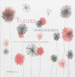 Les Fleurs Imaginaires SILVA Vanessa DA Livre laflutedepan