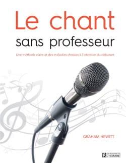 Graham HEWITT - Le chant sans professeur - Livre - di-arezzo.fr