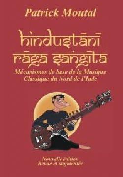 Hindustani Raga Sangeet Patrick MOUTAL Livre Les Pays - laflutedepan