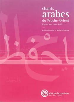 HABIB Yammine / REDOUANE Aïcha - Chants arabes du Proche-Orient - Livre - di-arezzo.fr