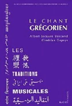 Le chant grégorien - BESCOND Albert-Jacques - Livre - laflutedepan.com