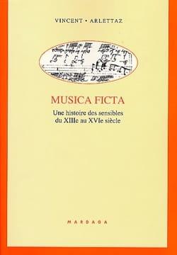 Musica ficta : une histoire des sensibles du XIIIe au XVIe siècle - laflutedepan.com