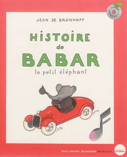 Histoire de Babar - Jean de BRUNHOFF - Livre - laflutedepan.com