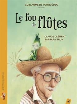 Le fou de flûtes Claude CLÉMENT Livre laflutedepan