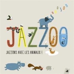 (groupe de jazz) ODDJOB - Jazzoo: jazzons avec les animaux ! - Livre - di-arezzo.fr