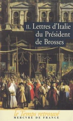 Lettres d'Italie du Président de Brosses, volume 2 laflutedepan