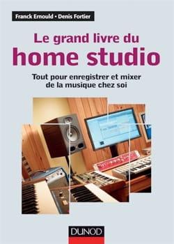 Le grand livre du home studio : tout pour enregistrer et mixer de la musique laflutedepan