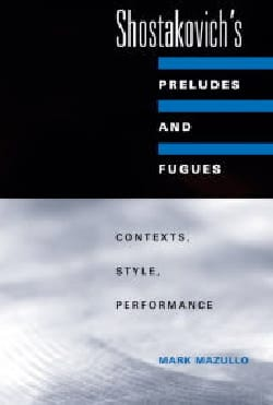 Shostakovich's Preludes and Fugues: contexts, style, performance - laflutedepan.com