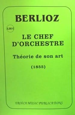 Le chef d'orchestre: théorie de son art (1855) BERLIOZ laflutedepan