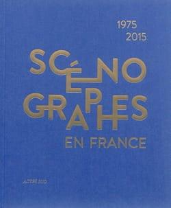 Scénographes en France 1975-2015 Luc BOUCRIS Livre laflutedepan