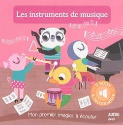 Amandine NOTAERT - Les Instruments de Musique : Mon premier imagier à écouter - Livre - di-arezzo.fr