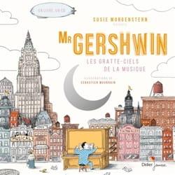 Susie MORGENSTERN - Mister Gershwin : les gratte-ciel de la musique - Livre - di-arezzo.fr