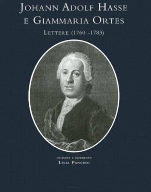 Johan Adolf Hasse - Giammario Ortes. Lettere. Edizione e commento - laflutedepan.com