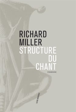 Richard MILLER - Song structure: systematic pedagogy of the art of singing - Book - di-arezzo.com