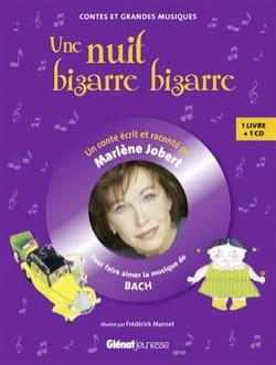 Une nuit bizarre, bizarre.. : pour faire aimer la musique de Bach - laflutedepan.com