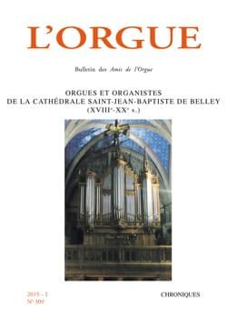 L'Orgue n°309: Orgues et organistes de la cathédrale Saint-Jean-Baptiste de Bell laflutedepan