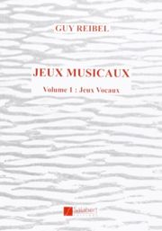 Guy REIBEL - Jeux musicaux vol 1 - Livre - di-arezzo.fr