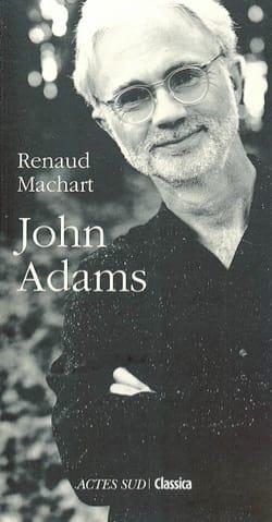 John Adams - Renaud MACHART - Livre - Les Hommes - laflutedepan.com
