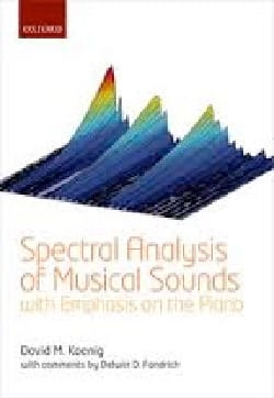Spectral Analysis of Musical Sounds with emphasis on the piano - laflutedepan.com
