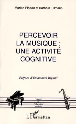 Percevoir la musique : une activité cognitive laflutedepan