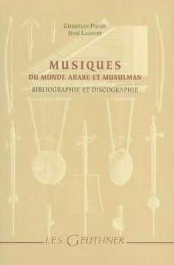 Musiques du monde arabe et musulman : bibliographie et discographie - laflutedepan.com