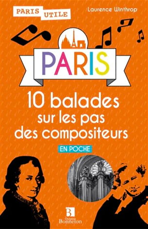 Laurence WINTHROP - PARIS : 10 balades sur les pas des compositeurs - Book - di-arezzo.co.uk