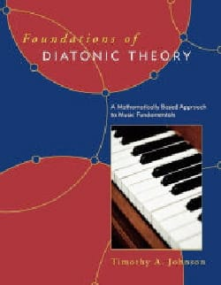 Foundations of diatonic theory Timothy JOHNSON Livre laflutedepan