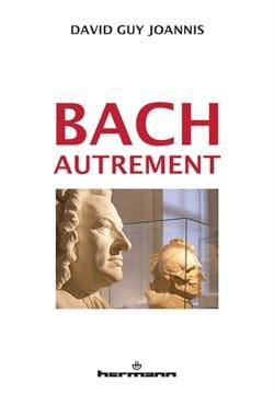 Bach autrement David Guy JOANNIS Livre Les Hommes - laflutedepan