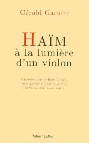 GARUTTI - Haïm, à la lumière d'un violon - Livre - di-arezzo.fr