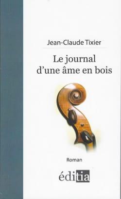 Le journal d'une âme en bois TIXIER Jean-Claude Livre laflutedepan