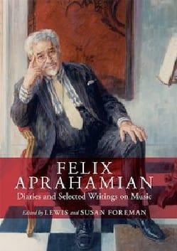 Felix Aprahamian : Diaries and selected writings on music laflutedepan
