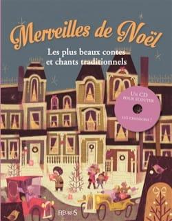 Merveilles de Noël : les plus beaux contes et chants traditionnels - laflutedepan.com