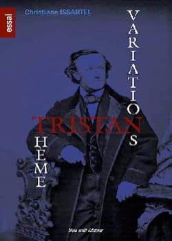 Tristan : Thème, Variations - Christiane ISSARTEL - laflutedepan.com