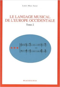 Le langage musical de l'Europe Occidentale : Tome 2 laflutedepan