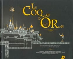 Le coq d'or : un conte - Nicolaï RIMSKI-KORSAKOV - laflutedepan.com