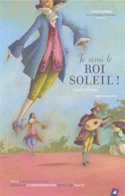 Je serai le Roi Soleil ! : musiques issues du Concert royal de la Nuit laflutedepan